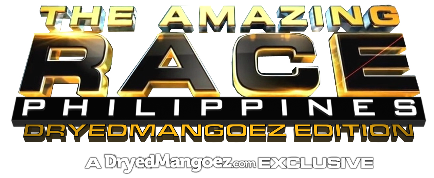 The Amazing Race Philippines: DryedMangoez Edition